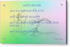 Metta Prayer Acrylic Print
