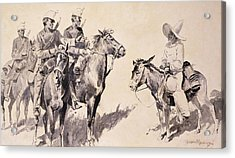 Mexican Gendarmes Asking The Way Acrylic Print by Frederic Remington