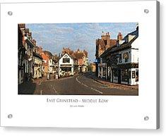 Middle Row East Grinstead Acrylic Print