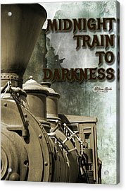 Acrylic Print featuring the digital art Midnight Train To Darkness by William Havle