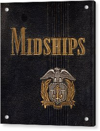 Midships Summer 1944 Acrylic Print