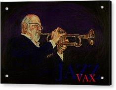 Mike Vax Acrylic Print