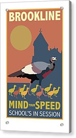 Mind Your Speed Acrylic Print
