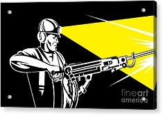Miner With Jack Leg Drill Acrylic Print by Aloysius Patrimonio