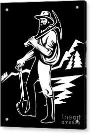Miner With Pick Axe And Shovel  Acrylic Print by Aloysius Patrimonio
