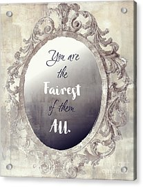 Mirror Mirror On The Wall Acrylic Print by Mindy Sommers