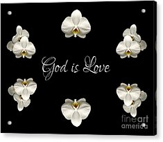 Acrylic Print featuring the photograph Mirrored Orchids Framing God Is Love by Rose Santuci-Sofranko