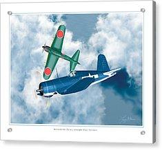 Mitsubishi Zero And Vought F4-u Corsair Acrylic Print by Larry McManus