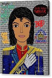 King Of Pop Acrylic Print by Mallory Blake