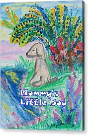 Mommy's Little Boy Acrylic Print by Diane Pape