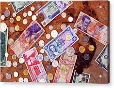 Money From Around The World Acrylic Print by Thomas R Fletcher