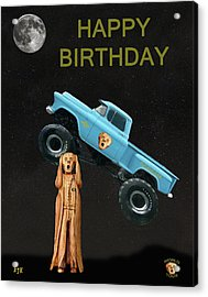 Monster Truck The Scream World Tour Happy Birthday Acrylic Print by Eric Kempson