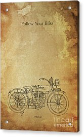 Motorcycle Quote. Follow Your Bliss. Poster For Bikers Acrylic Print