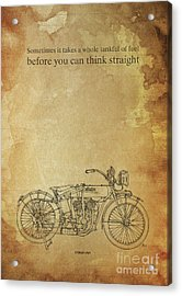 Motorcycle Quote. Sometimes It Takes A Whole Tank Of Fuel... Gift For Bikers Acrylic Print