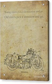Motorcycle Quote. Young Riders Pick A Destination... Gift For Bikers Acrylic Print