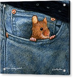 Acrylic Print featuring the painting Mouse In My Pocket... by Will Bullas