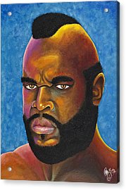 Mr. T Got Robbed Fool Acrylic Print by Chris  Fifty-one