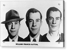 Mug Shots Of Willie Sutton 1901-1980 Acrylic Print by Everett