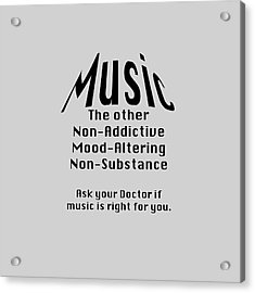 Music Is Right For You 5502.02 Acrylic Print
