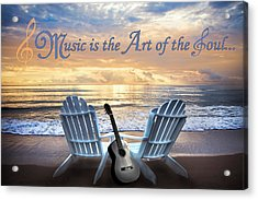 Music Is The Art Of The Soul Acrylic Print by Debra and Dave Vanderlaan