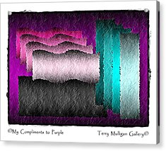 My Compliments To Purple Acrylic Print by Terry Mulligan
