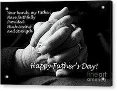 My Father's Hands Father's Day Card Acrylic Print