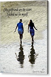 My Girlfriends Acrylic Print
