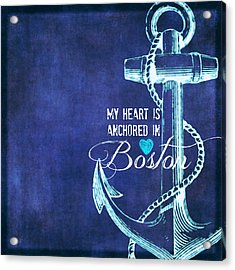 My Heart Is Anchored In Boston Blue Acrylic Print