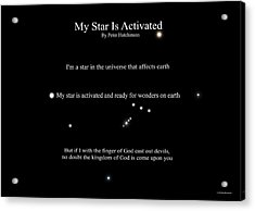 My Star Is Activated Acrylic Print