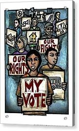 My Vote Acrylic Print