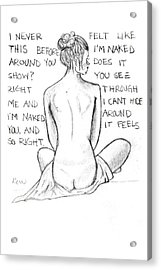 Acrylic Print featuring the drawing Naked Does It Show by Rebecca Wood