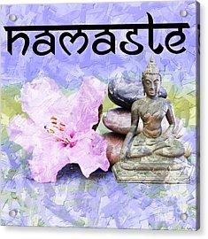 Namaste Buddha. V3 Acrylic Print