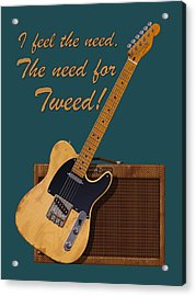 Need For Tweed Tele T Shirt Acrylic Print