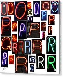 neon sign series O through R Acrylic Print by Michael Ledray