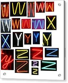 Neon Sign Series W Through Z Acrylic Print by Michael Ledray
