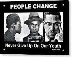 Never Give Up On Our Youth Acrylic Print