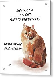Acrylic Print featuring the painting No Fat Cat by Colleen Taylor