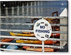 No Fishing   A World Of Words Series Acrylic Print by Mark Hendrickson