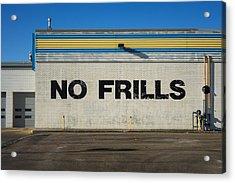 No Frlls Acrylic Print by Bryan Scott