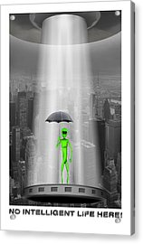 No Intelligent Life Here 2 Acrylic Print by Mike McGlothlen