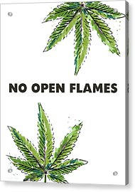 No Open Flames Sign- Art By Linda Woods Acrylic Print by Linda Woods