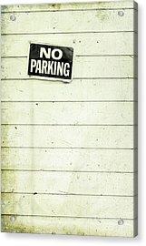 No Parking Acrylic Print by Priska Wettstein