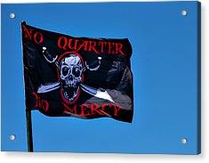 No Quarter No Mercy Acrylic Print