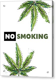 Acrylic Print featuring the mixed media No Smoking - Art By Linda Woods by Linda Woods