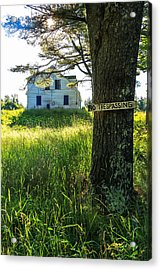 No Trespassing Acrylic Print by Laurie Breton