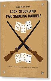 No441 My Lock Stock And Two Smoking Barrels Minimal Movie Poster Acrylic Print by Chungkong Art