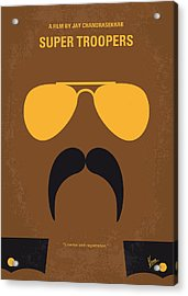 No459 My Super Troopers Minimal Movie Poster Acrylic Print by Chungkong Art