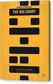 No622 My The Big Short Minimal Movie Poster Acrylic Print by Chungkong Art