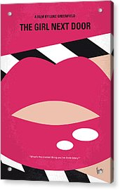 No670 My The Girl Next Door Minimal Movie Poster Acrylic Print by Chungkong Art