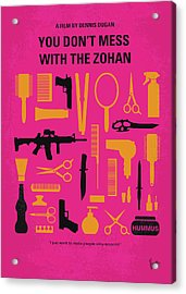 Acrylic Print featuring the digital art No743 My You Dont Mess With The Zohan Minimal Movie Poster by Chungkong Art